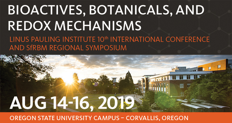 Linus Pauling Institute International Conference - August 14-16, 2019