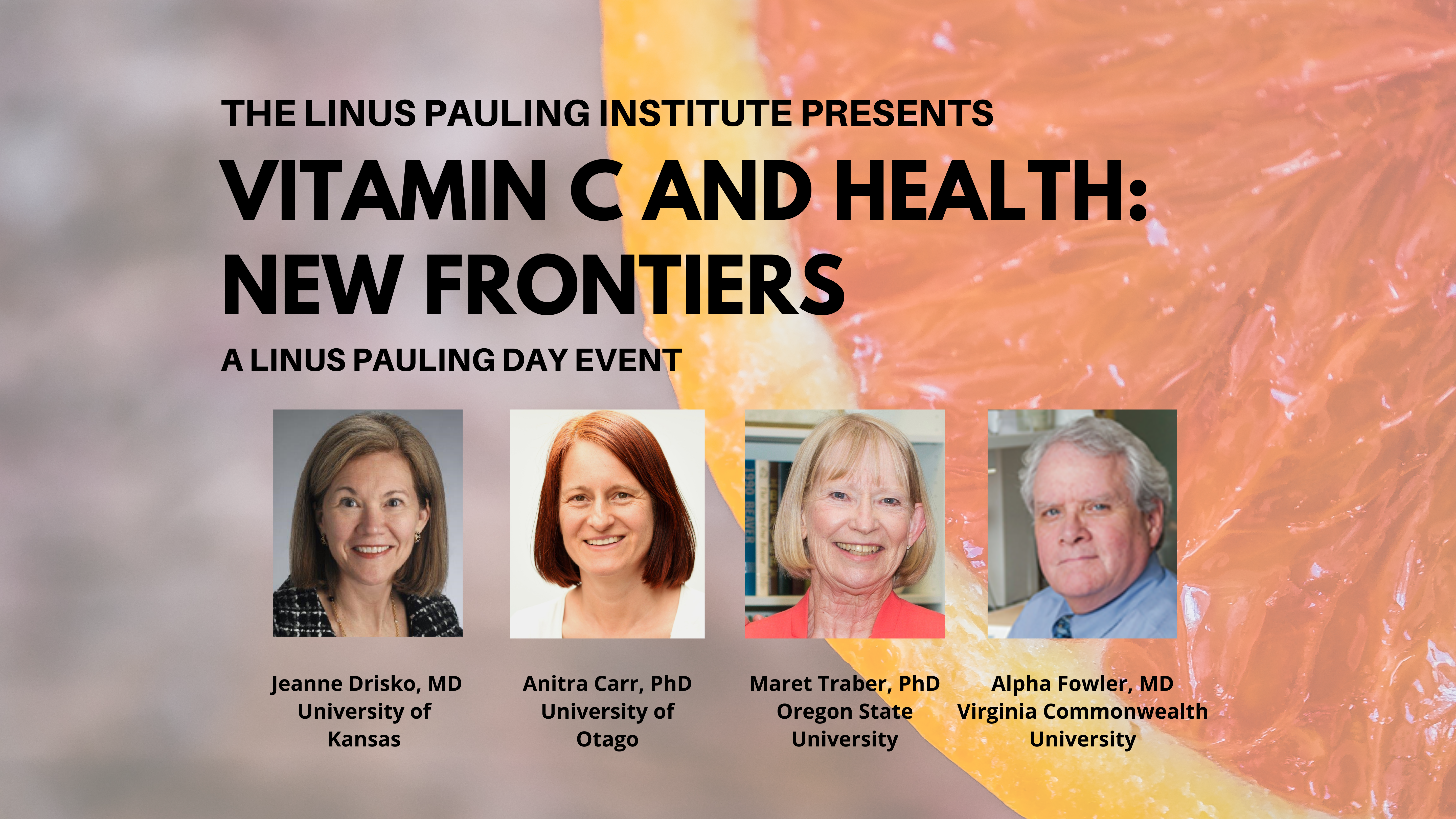Linus Pauling Day Event - Vitamin E