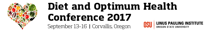 Diet and Optimum Health September 13-16, 2017 in Corvallis, Oregon, USA
