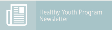 Healthy Youth Program Newsletter