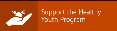 Support the Healthy Youth Program